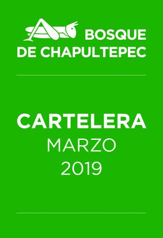 Cartelera Bosque de Chapultepec - Marzo 2019
