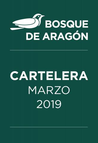 Bosque de San Juan de Aragón-Cartelera Marzo